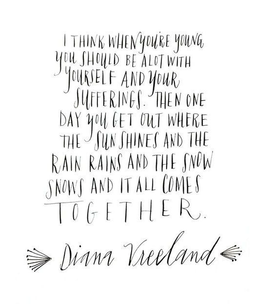 Quotes About Families Coming Together: D E S I G N L O V E F E S T » INSPIRED BY DIANA VREELAND