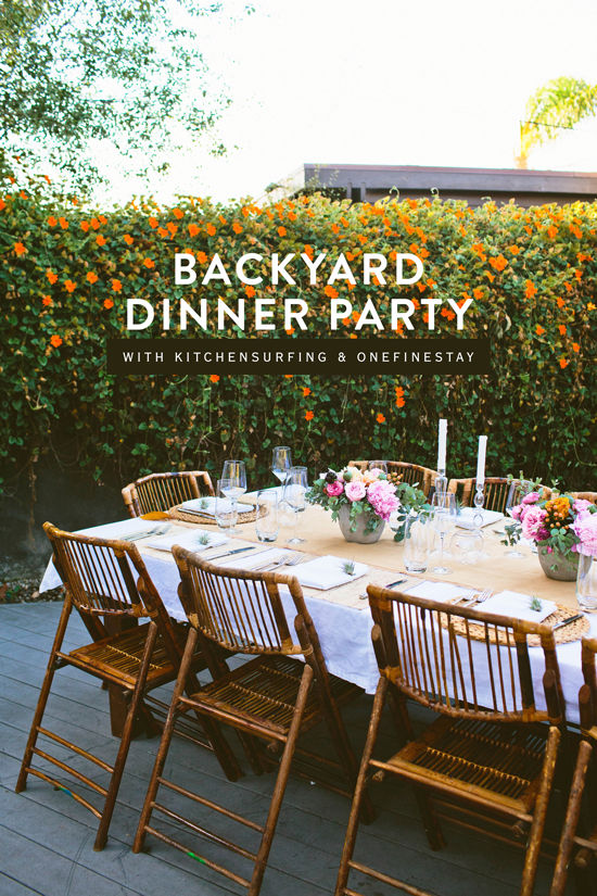 D E S I G N L O V E F E S T BACKYARD DINNER PARTY