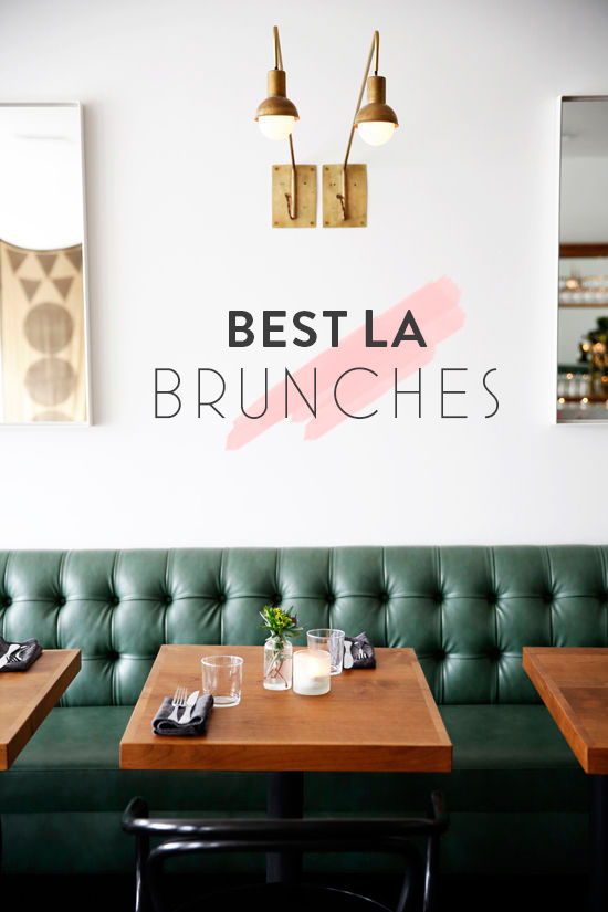 favorite LA brunches | designlovefest