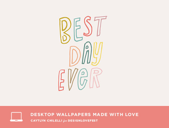 desktop downloads | designlovefest